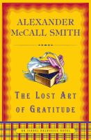 Cover image for The lost art of gratitude. bk. 6 : Isabel Dalhousie series