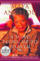 Cover image for A song flung up to heaven. bk. 6 Maya Angelou autobiography