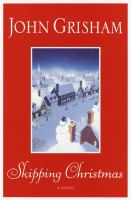 Cover image for Skipping Christmas [large print]