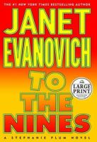 Cover image for To the nines. bk. 9 Stephanie Plum series