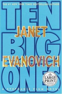 Cover image for Ten big ones. bk. 10 [large print] : Stephanie Plum series