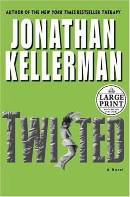 Cover image for Twisted. bk. 2 [large print] : a novel : Petra Connor series