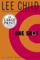 Cover image for One shot. bk. 9 [large print] : Jack Reacher series