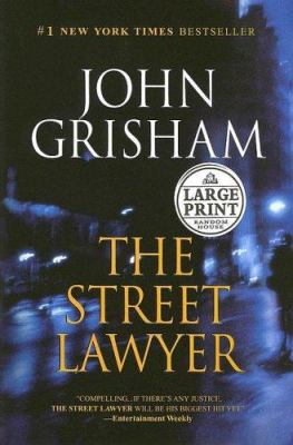 Cover image for The street lawyer [large print]