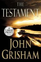 Cover image for The testament [large print]