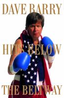 Cover image for Dave Barry hits below the Beltway