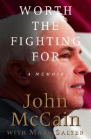 Cover image for Worth the fighting for : a memoir