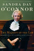 Cover image for The majesty of the law : reflections of a Supreme Court Justice
