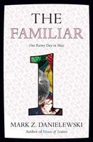 Cover image for The familiar. Volume 1 : One rainy day in May