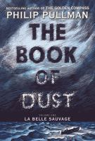 Cover image for La Belle Sauvage. bk. 1 : Book of dust series