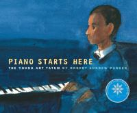 Cover image for Piano starts here : the young Art Tatum