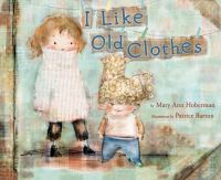 Cover image for I like old clothes