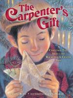 Cover image for The carpenter's gift : a Christmas tale about the Rockefeller Center tree