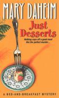 Imagen de portada para Just desserts. Book 1 : Bed-and-breakfast series