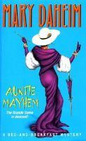 Imagen de portada para Auntie mayhem. bk. 9 : bed and breakfast