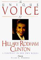 Imagen de portada para The unique voice of Hillary Rodham Clinton : a portrait in her own words