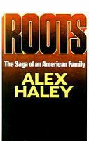 Imagen de portada para Roots. bk. 1 : Alex Haley family series