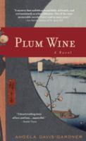 Imagen de portada para Plum wine : a novel
