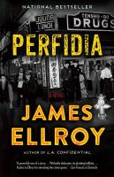 Cover image for Perfidia A novel.