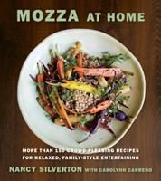 Cover image for Mozza at home : more than 150 crowd-pleasing recipes for relaxed, family-style entertaining