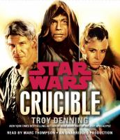 Cover image for Star wars. Crucible