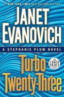 Cover image for Turbo twenty-three. bk. 23 [large print] : Stephanie Plum series