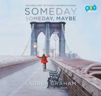 Imagen de portada para Someday, someday, maybe A Novel.