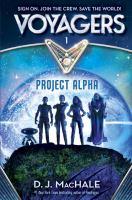 Imagen de portada para Project Alpha. bk. 1 : Voyagers series