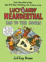 Cover image for Lucy & andy neanderthal Bad to the Bones.