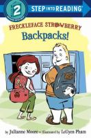 Cover image for Freckleface Strawberry : backpacks!