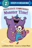 Cover image for Freckleface Strawberry : monster time!