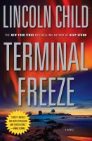 Cover image for Terminal freeze. bk. 2 : a novel : Dr. Jeremy Logan series