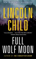 Cover image for Full wolf moon A Novel.