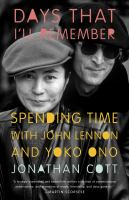 Cover image for Days that I'll remember spending time with John Lennon and Yoko Ono