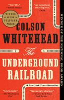 Cover image for The underground railroad (oprah's book club) A Novel.