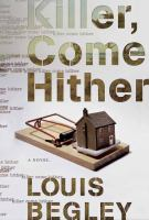 Cover image for Killer, come hither : a novel