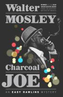 Cover image for Charcoal Joe. bk. 14 : Easy Rawlins mystery series