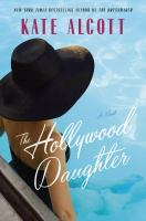 Cover image for The Hollywood daughter : a novel