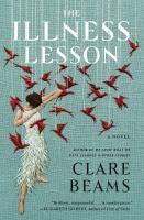 Imagen de portada para The illness lesson : a novel