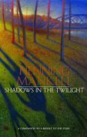 Cover image for Shadows in the twilight. bk. 2 : Joel Gustafson series