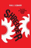 Cover image for Shredder. bk. 3 : Crusher series