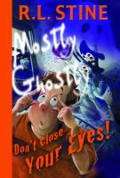 Cover image for Don't close your eyes. Book 8 : Mostly ghostly series