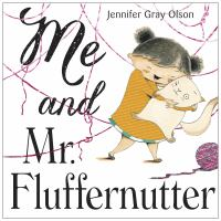 Cover image for Me and Mr. Fluffernutter