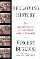 Cover image for Reclaiming history : the assassination of President John F. Kennedy