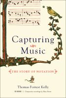 Cover image for Capturing music : the story of notation