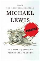 Cover image for Panic : the story of modern financial insanity