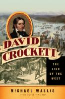 Cover image for David Crockett : the Lion of the West