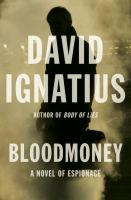 Cover image for Bloodmoney : a novel of espionage