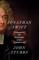 Cover image for Jonathan Swift : the reluctant rebel