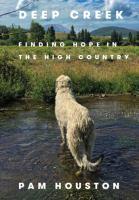 Imagen de portada para Deep Creek : finding hope in the high country